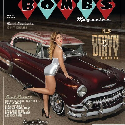 CLASSIC & KUSTOM BOMBS MAGAZINE Issue #6 FALL 2015 136 pgs of the Baddest Bombs worldwide